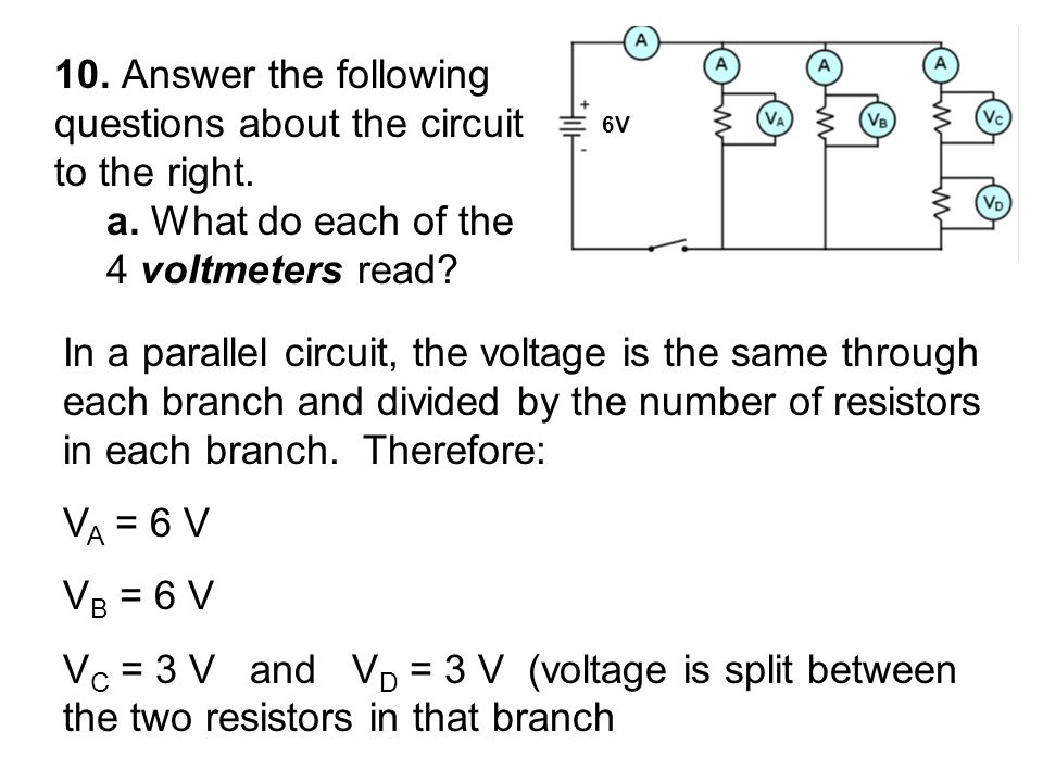 10. Answer the following questions about the circuit to the right.