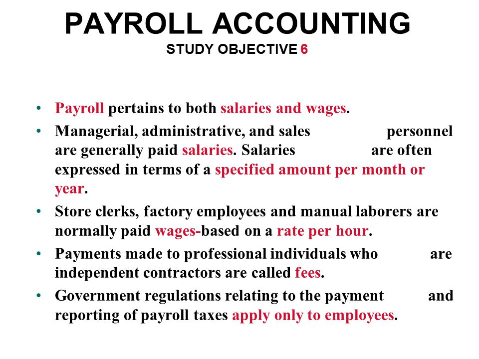 PAYROLL ACCOUNTING STUDY OBJECTIVE 6