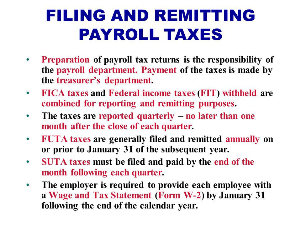 FILING AND REMITTING PAYROLL TAXES