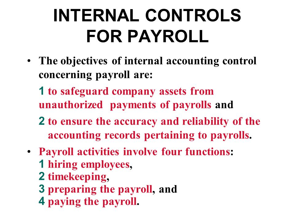 INTERNAL CONTROLS FOR PAYROLL