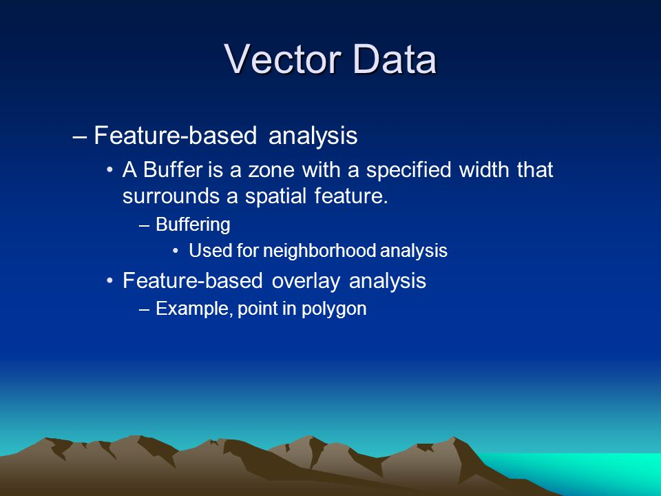Vector Data Feature-based analysis
