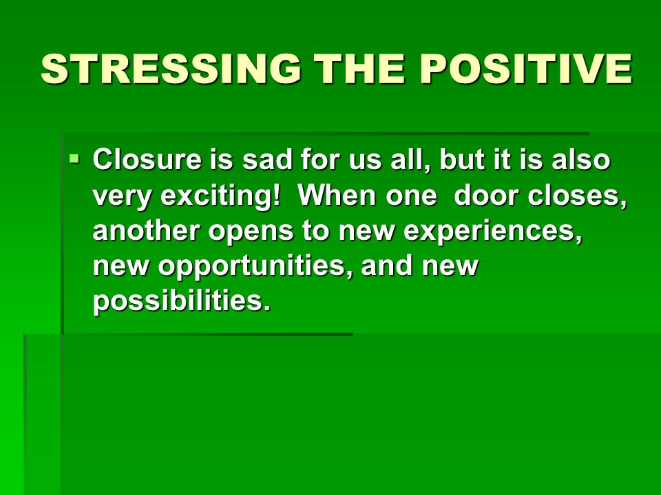 STRESSING THE POSITIVE