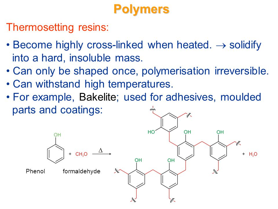 Polymers Thermosetting resins: