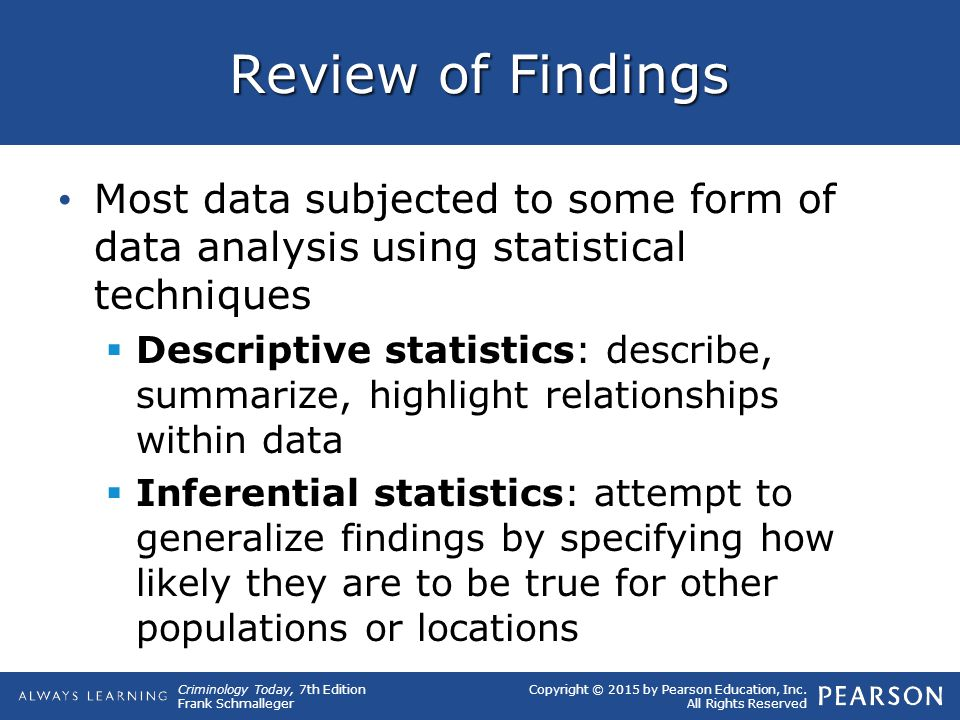 inferential statistics and findings Inferential statistics are based on the assumption that sampling is random we trust a random invalidates the experimental findings a non-random sample.