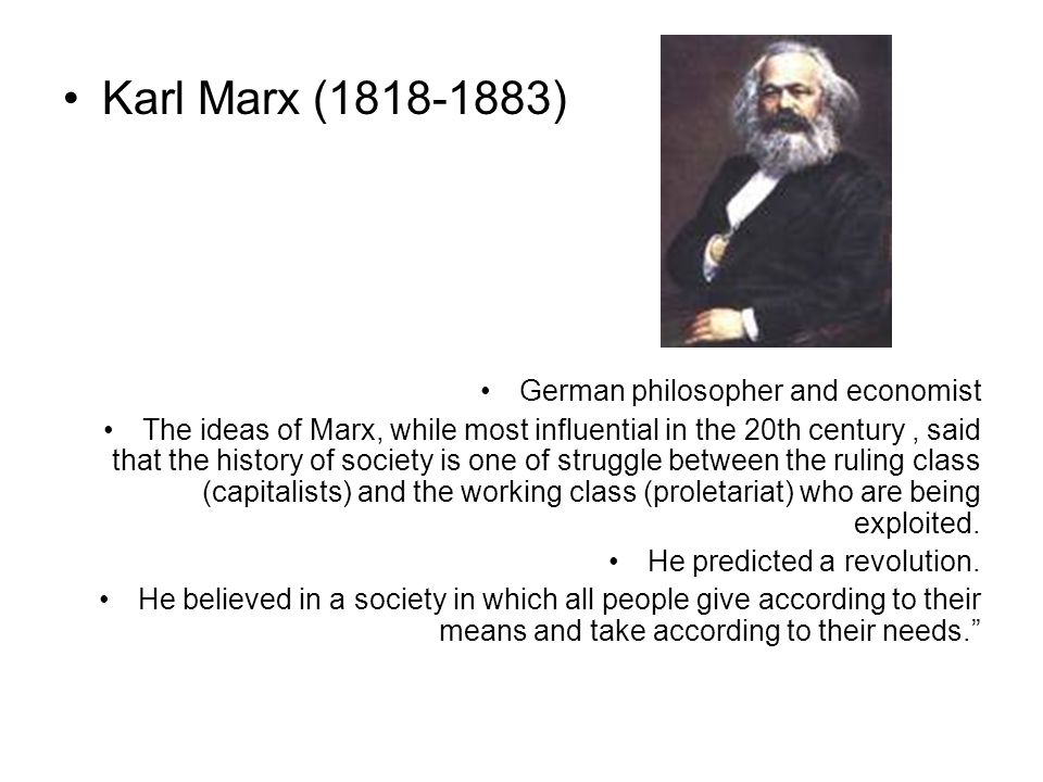 the most influential theories of karl marx a german philosopher Marxism refers to the philosophy and social theory based on karl marx's work   in his most famous work, capital: a critique of political economy, more  commonly  march 14, 1883, london) was an immensely influential german  philosopher,.