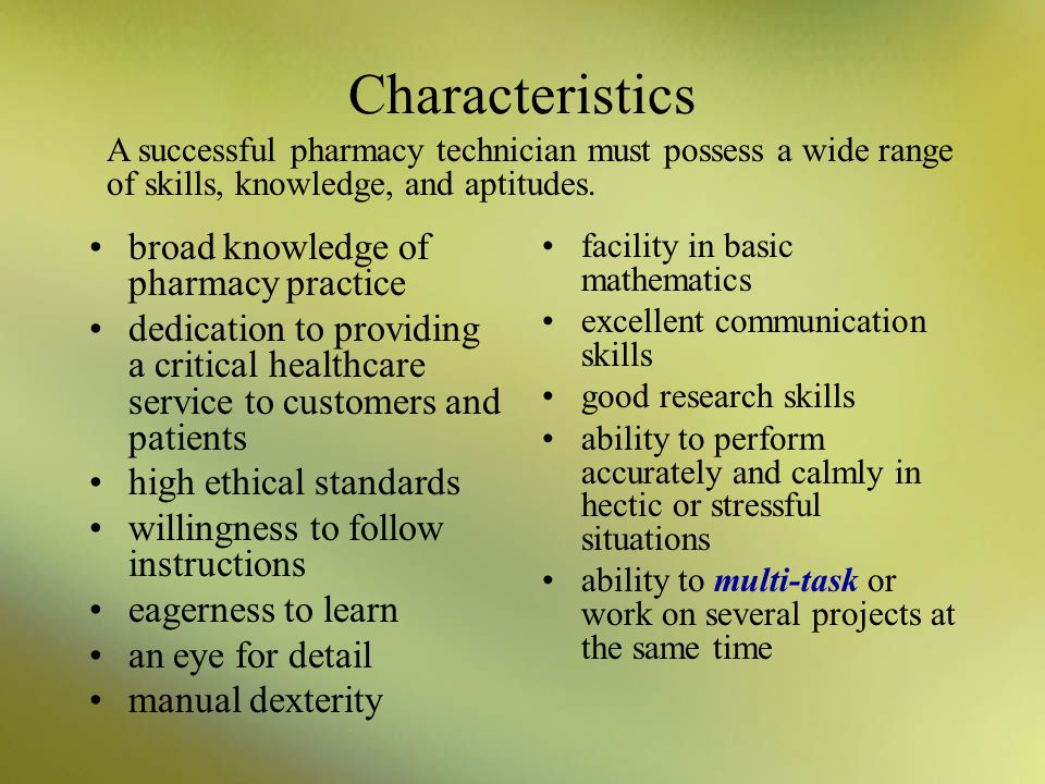 the characteristics of the job of pharmacists A pharmacy is a retail shop which provides prescription drugs, among other  products at the  1 characteristics of a good pharmacy 2 duties 3  responsibilities 4 clinical roles 41 united kingdom 5 support staff 6  ownership 7 society and.