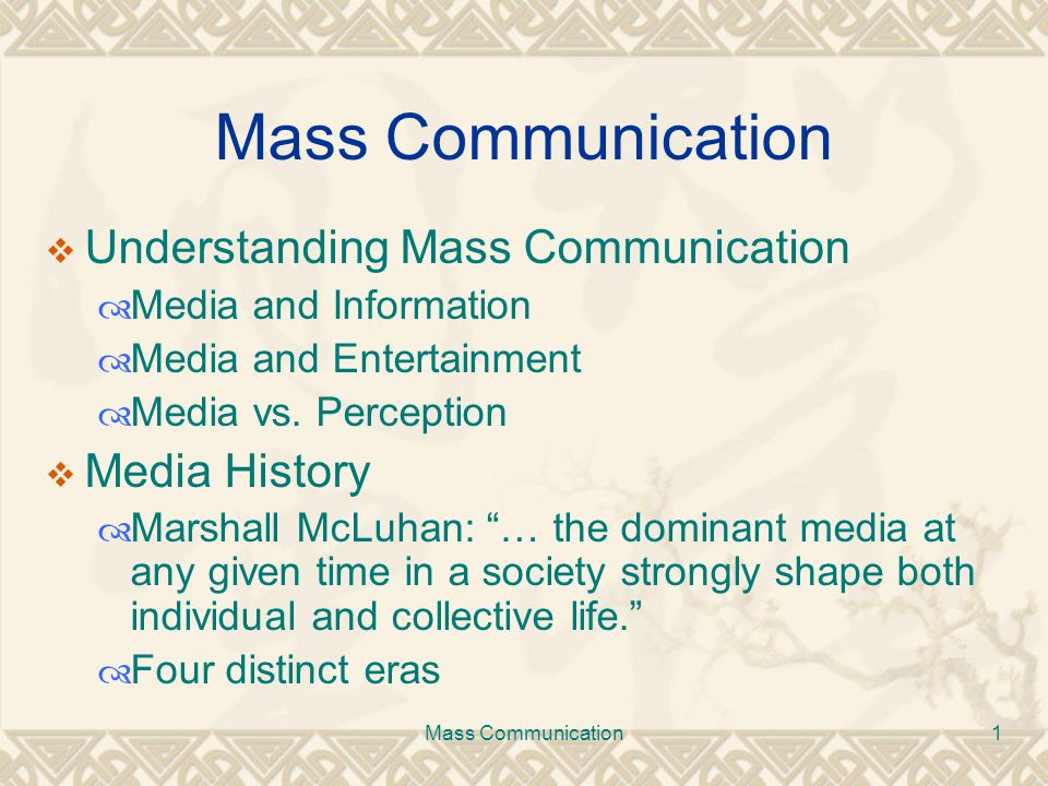 history of mass comunication Man is a social animal and his need to communicate with everything that surrounds him is as basic as his need for food or hunger [.