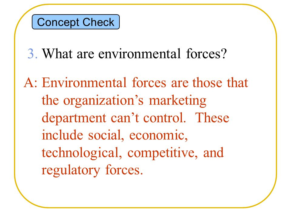 3. What are environmental forces