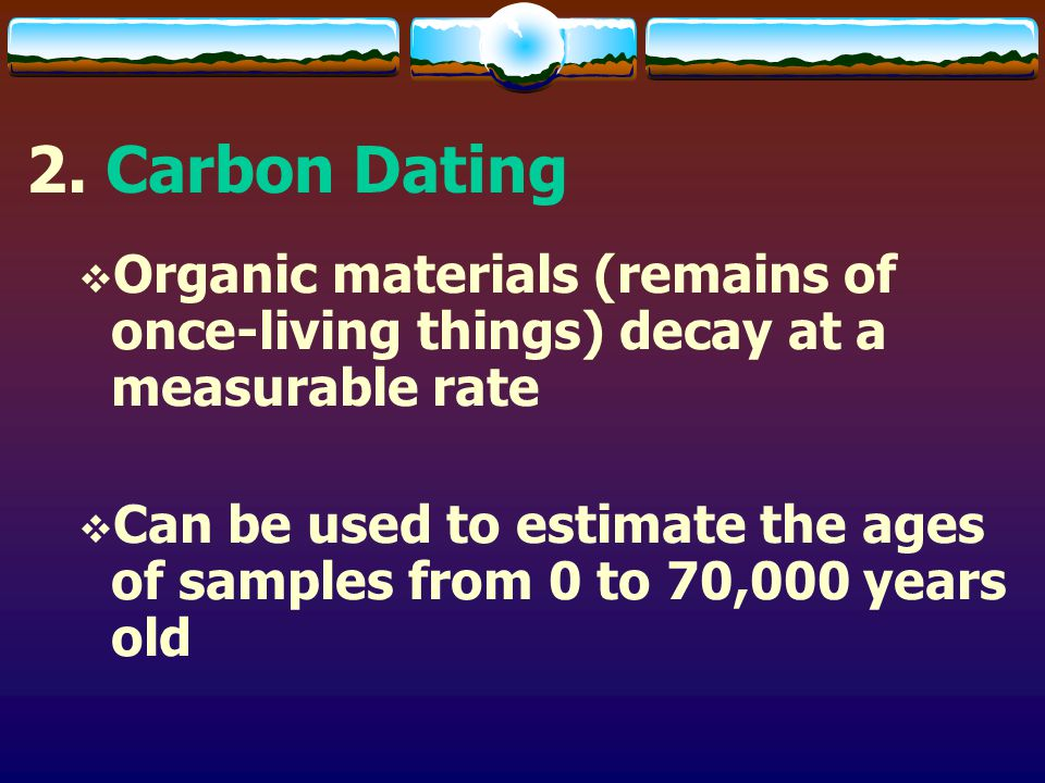 carbon dating material I the radiocarbon revolution dating has become one of the most essential tools in archaeology and other carbon based materials.