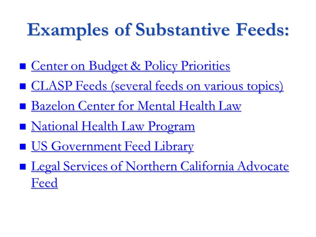 Examples of Substantive Feeds:
