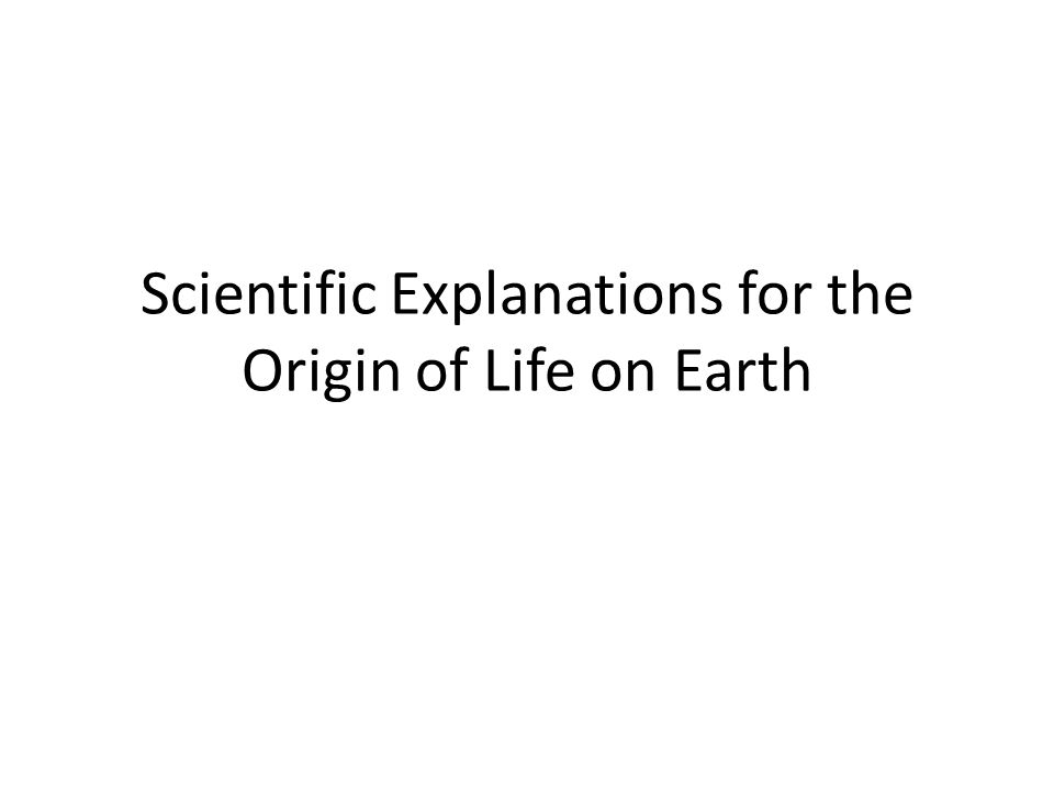 scientific explanations of the world and Rather, at most, it could prove that science shows that there can be no scientific explanation of origins the creationists believe that the world started miraculously but miracles lie outside of science, which by definition deals only with the natural, the repeatable,.