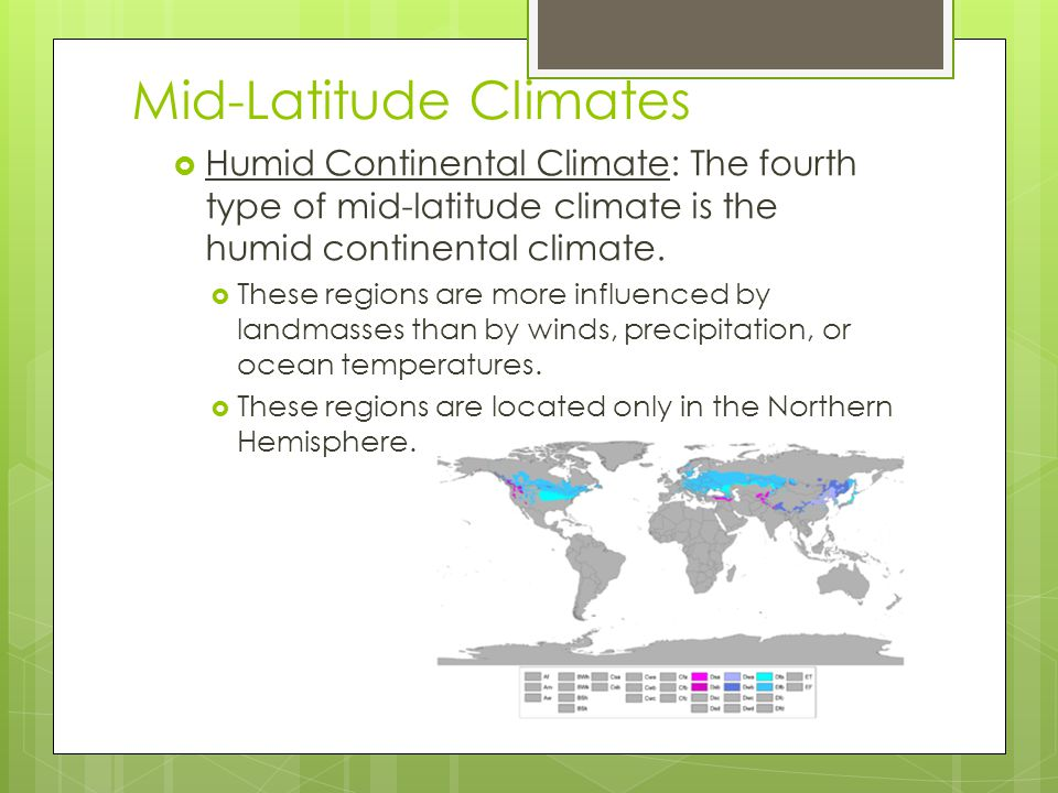 Mid-Latitude Climates