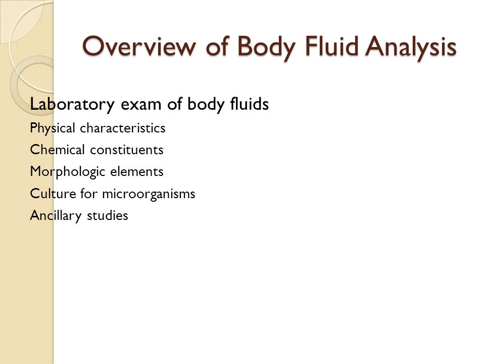 Overview of Body Fluid Analysis