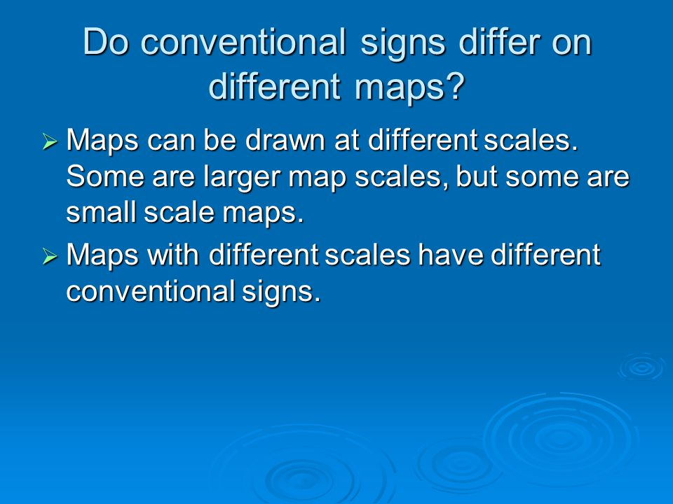 Do conventional signs differ on different maps