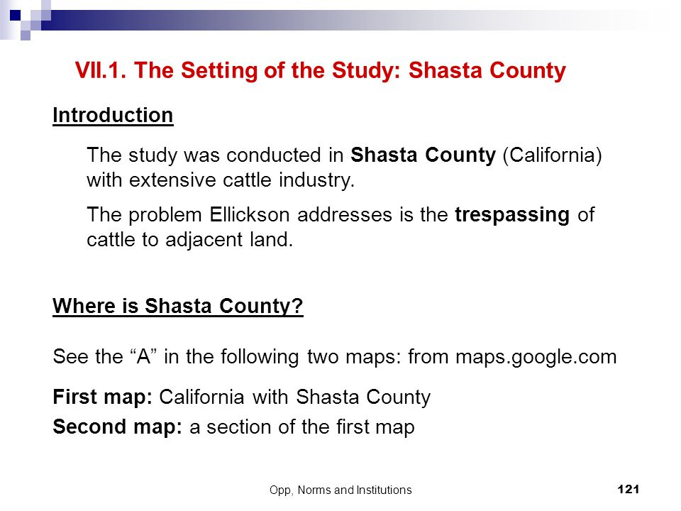 VII.1. The Setting of the Study: Shasta County
