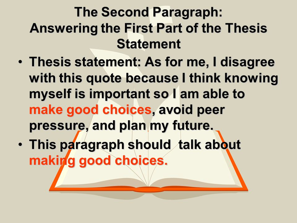 make me a thesis statement Finally, you want to include a thesis statement  and it can drive home the point  made in the thesis statement and body paragraph as with.