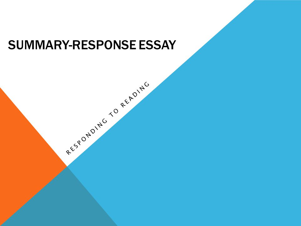 responsive essay For more than a century, people of all ages have enjoyed watching a good movie however, watching a movie purely for enjoyment and writing a critical response to one are different experiences.