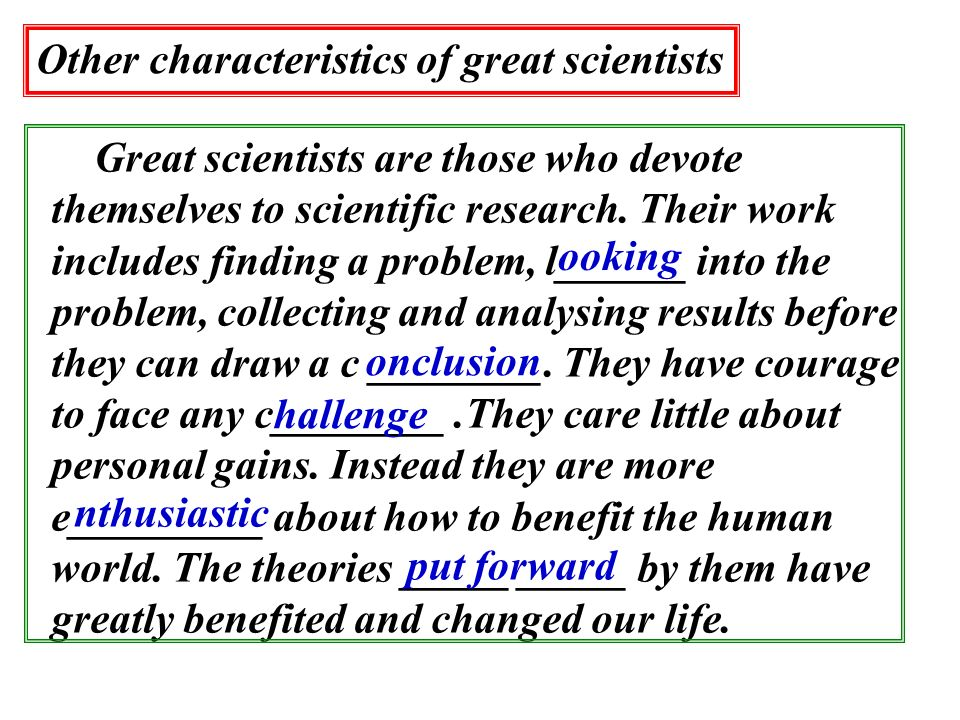 Other characteristics of great scientists