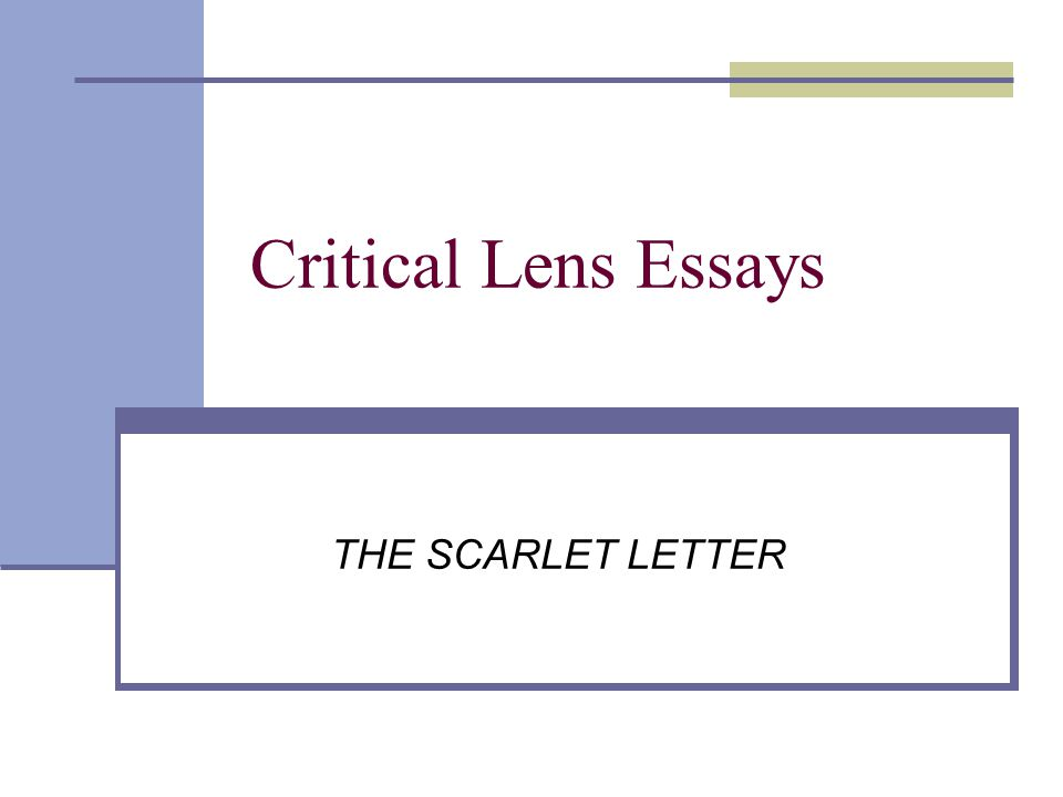 critical lens essays the scarlet letter ppt video online  1 critical lens essays the scarlet letter