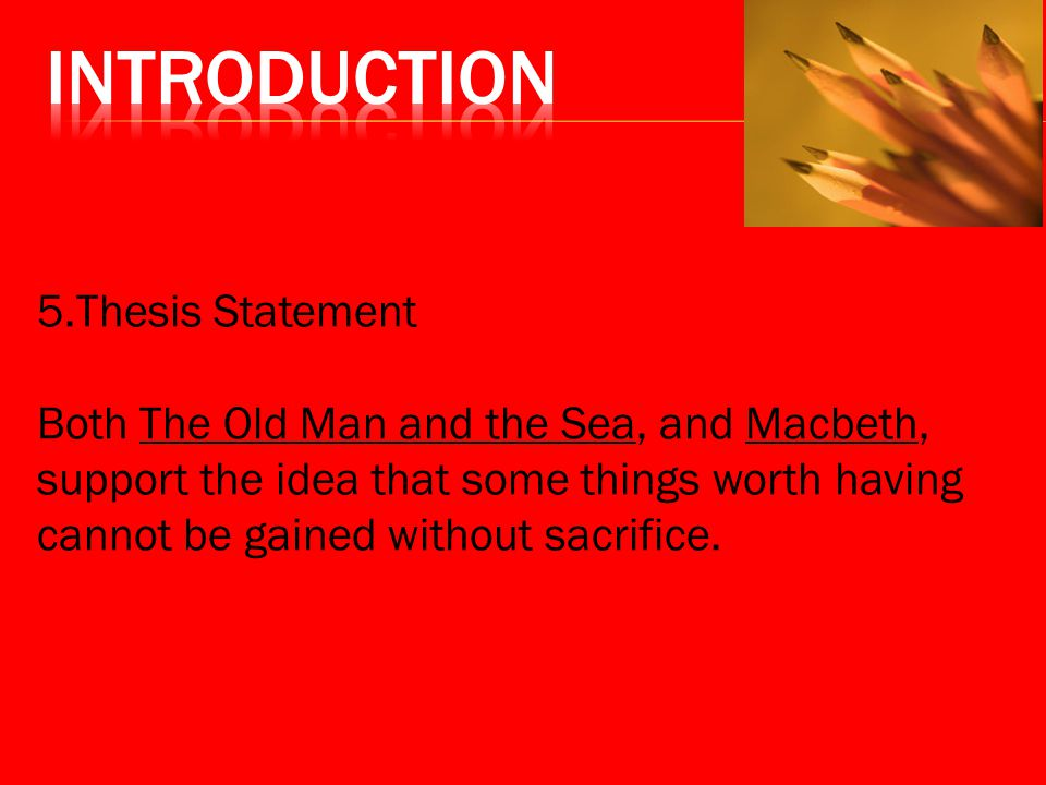 the old man and the sea by ernest hemingway thesis statement The old man and the sea ernest hemingway's  this site looks at the basic elements and arguments of what goes into a thesis statement it organizes its.