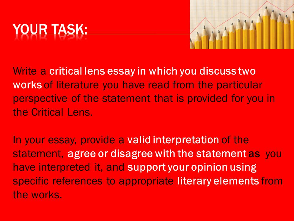 writing a critical lens essay ppt video online  writing a critical lens essay 2 your