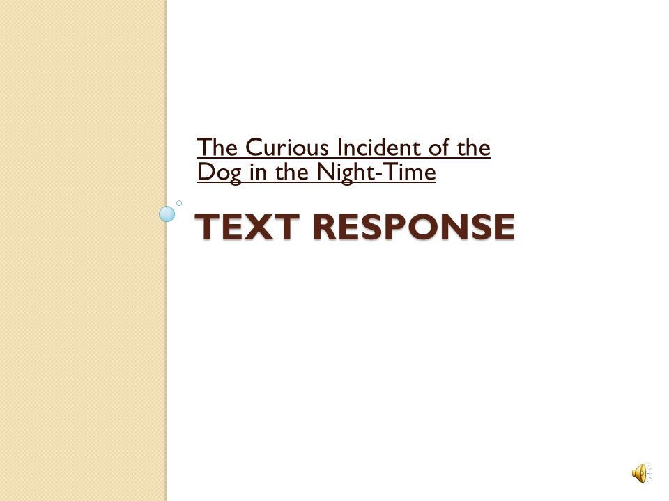 thesis statements for the curious incident of the dog in the night-time Hsc standard english  how does mark haddon's the curious incident of the dog in the night-time portray  thesis: the character and.