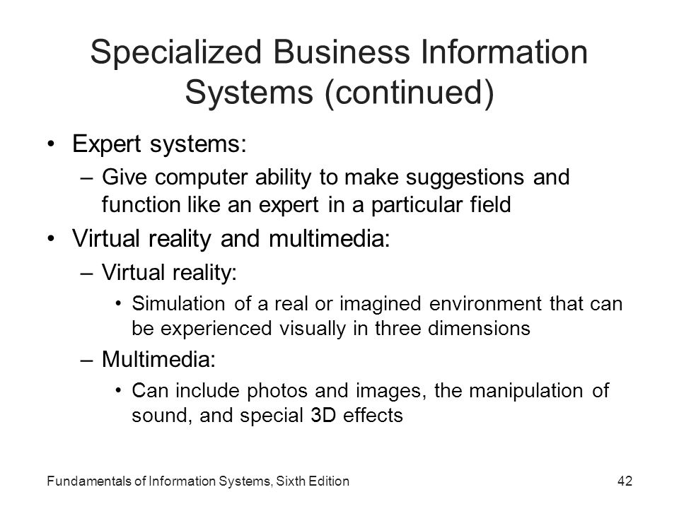 Specialized Business Information Systems (continued)