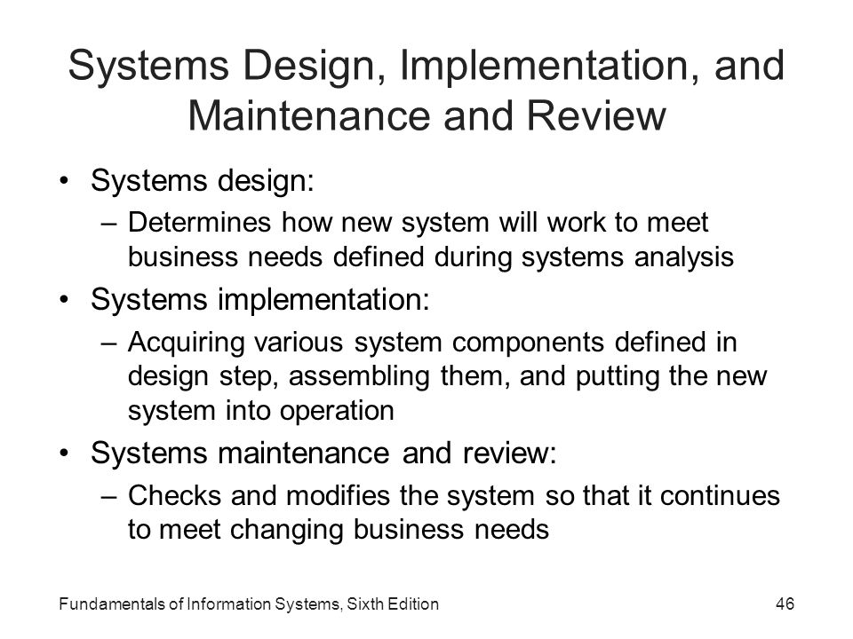 Systems Design, Implementation, and Maintenance and Review