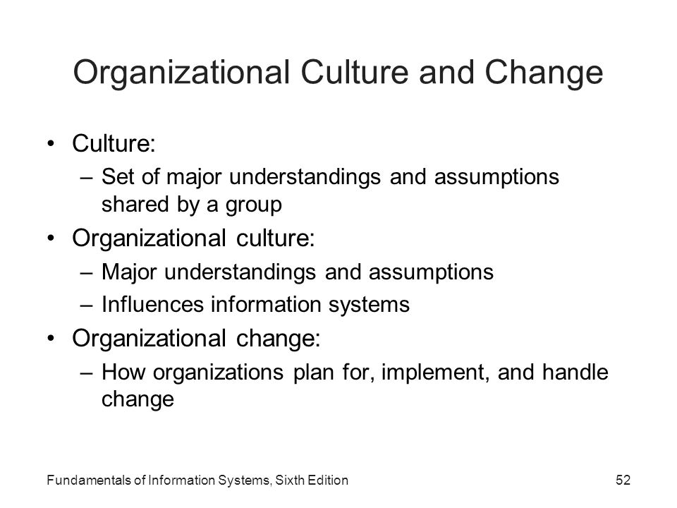 Organizational Culture and Change
