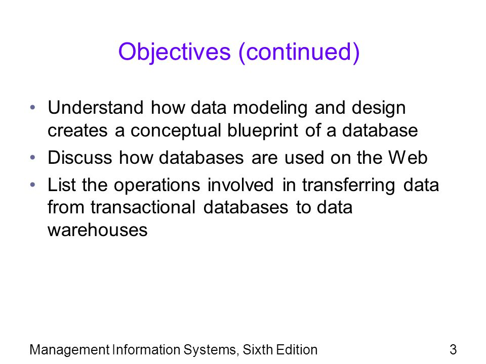 Management information systems sixth edition ppt download 3 objectives continued malvernweather Gallery