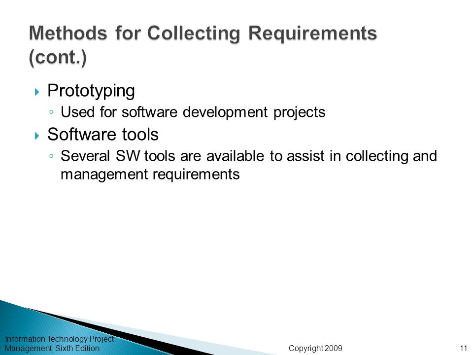 Methods for Collecting Requirements (cont.)
