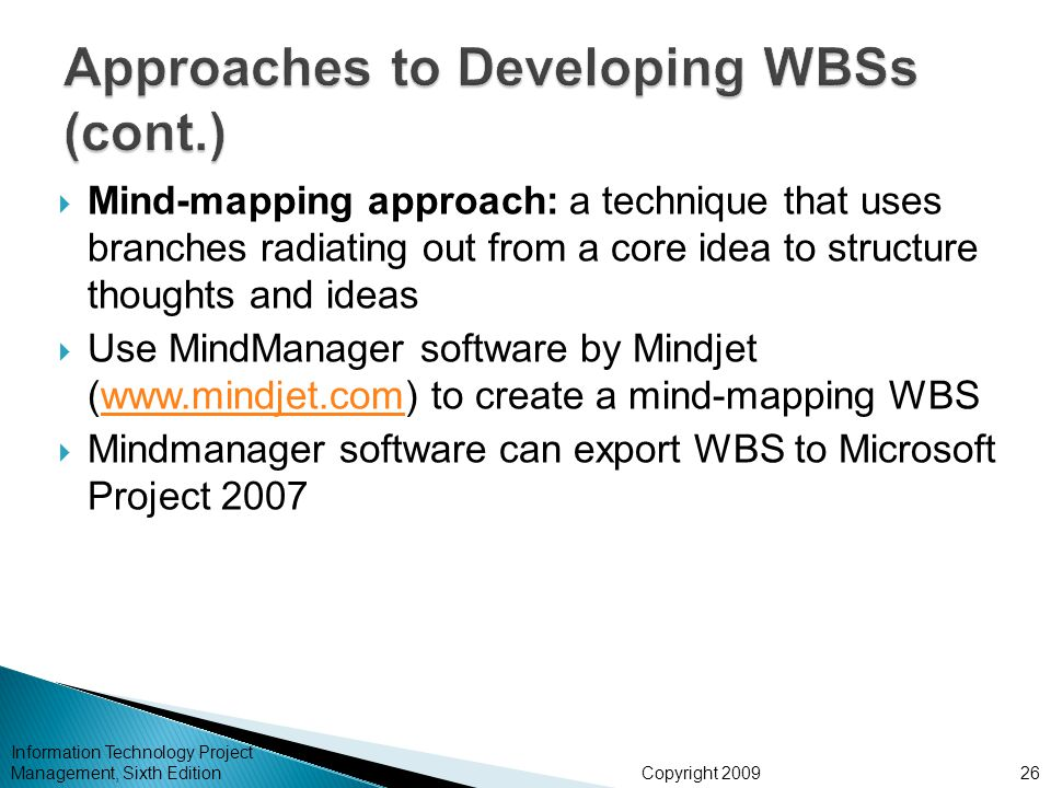 Approaches to Developing WBSs (cont.)