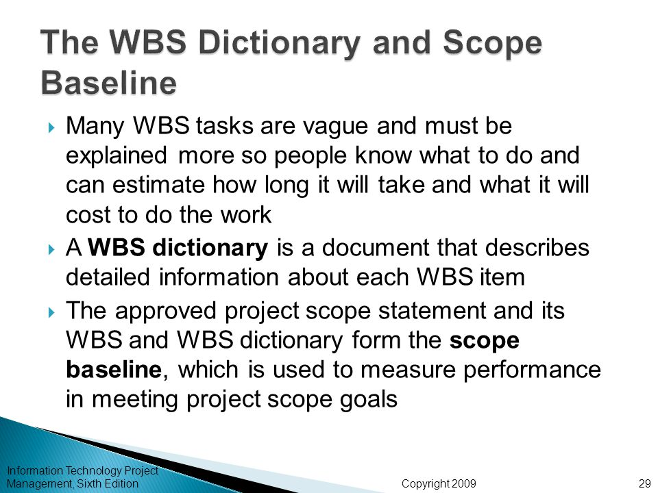 The WBS Dictionary and Scope Baseline