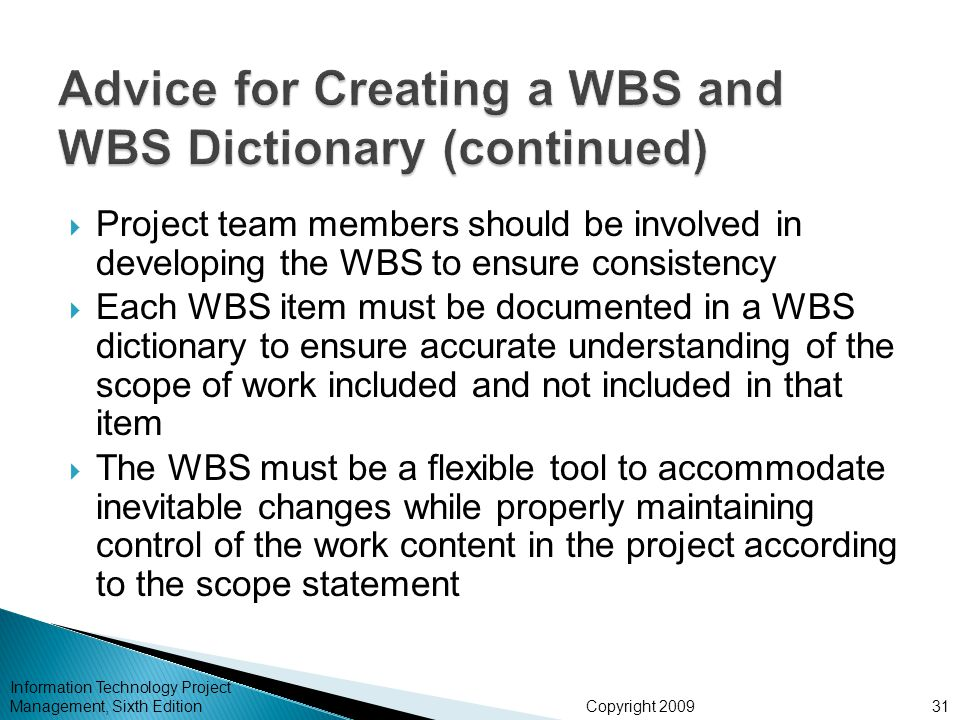 Advice for Creating a WBS and WBS Dictionary (continued)