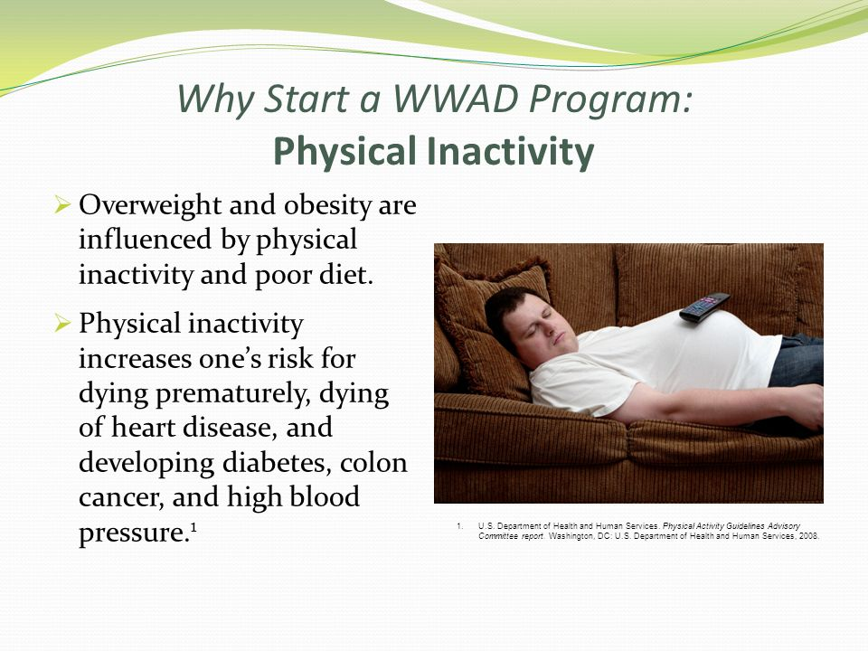 Why Start a WWAD Program: Physical Inactivity