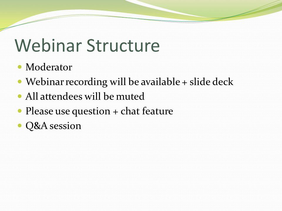 Webinar Structure Moderator