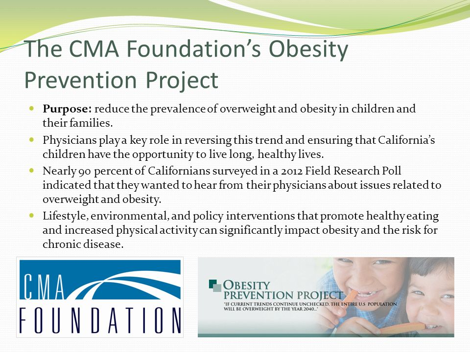 The CMA Foundation's Obesity Prevention Project