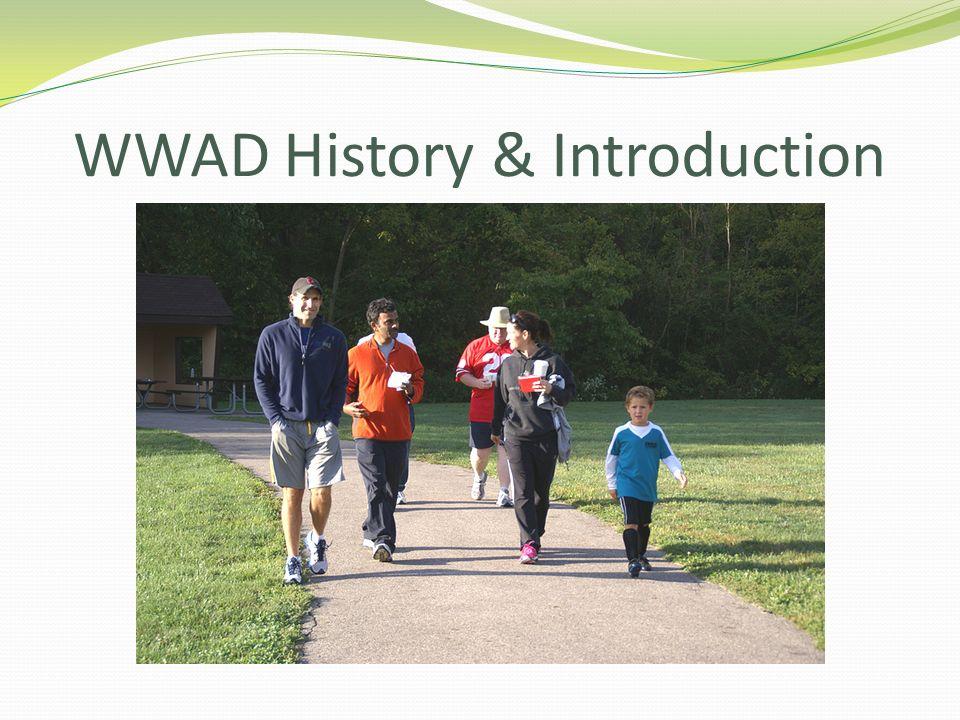 WWAD History & Introduction