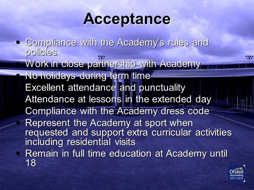 Acceptance Compliance with the Academy's rules and policies
