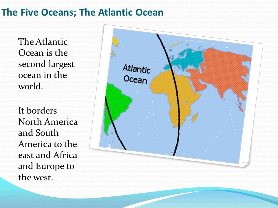 The Continents And Oceans Of The World Ppt Video Online Download - Five oceans