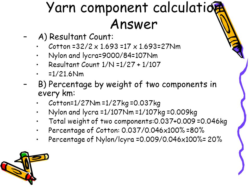 Yarn component calculation Answer