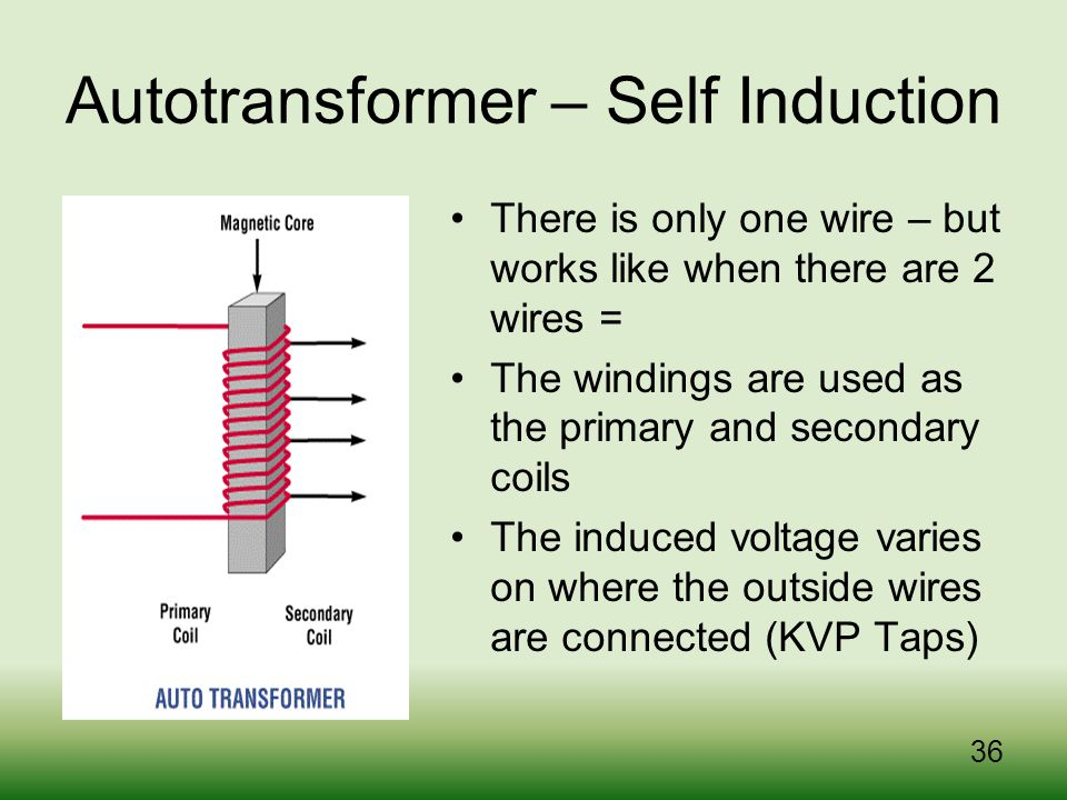 Autotransformer – Self Induction