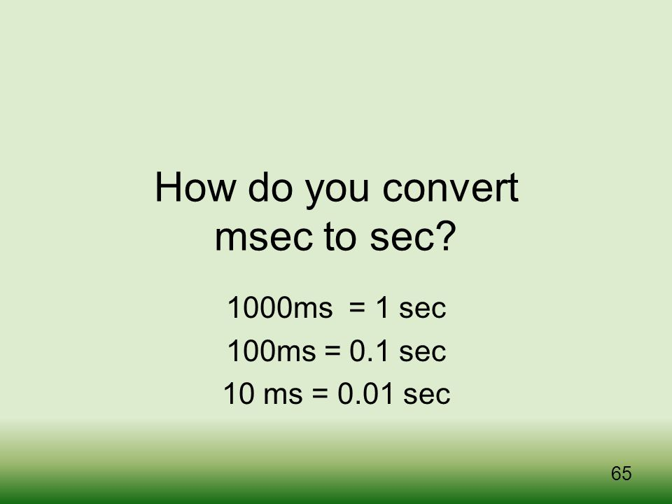 How do you convert msec to sec