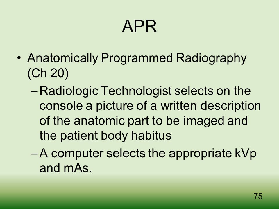 APR Anatomically Programmed Radiography (Ch 20)