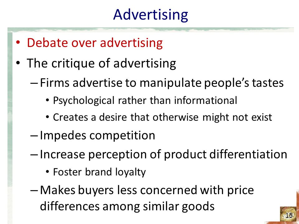 Advertising Debate over advertising The critique of advertising