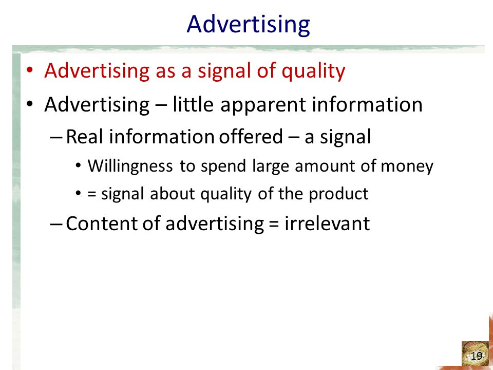 Advertising Advertising as a signal of quality