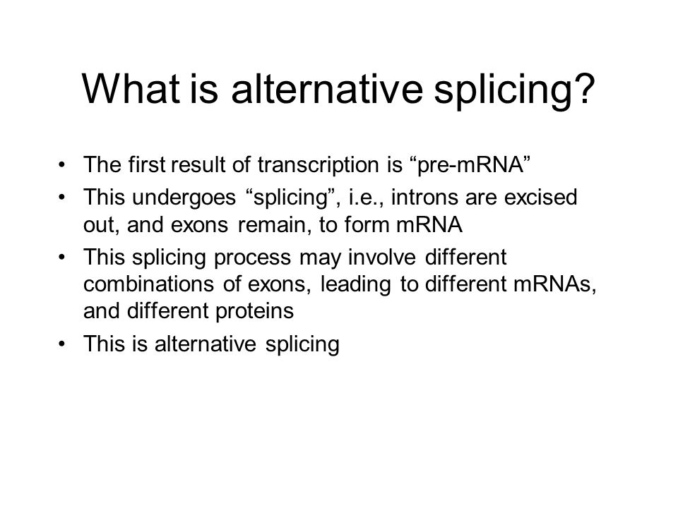 What is alternative splicing