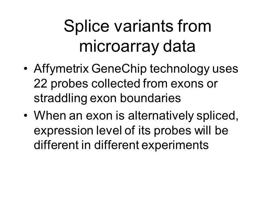 Splice variants from microarray data
