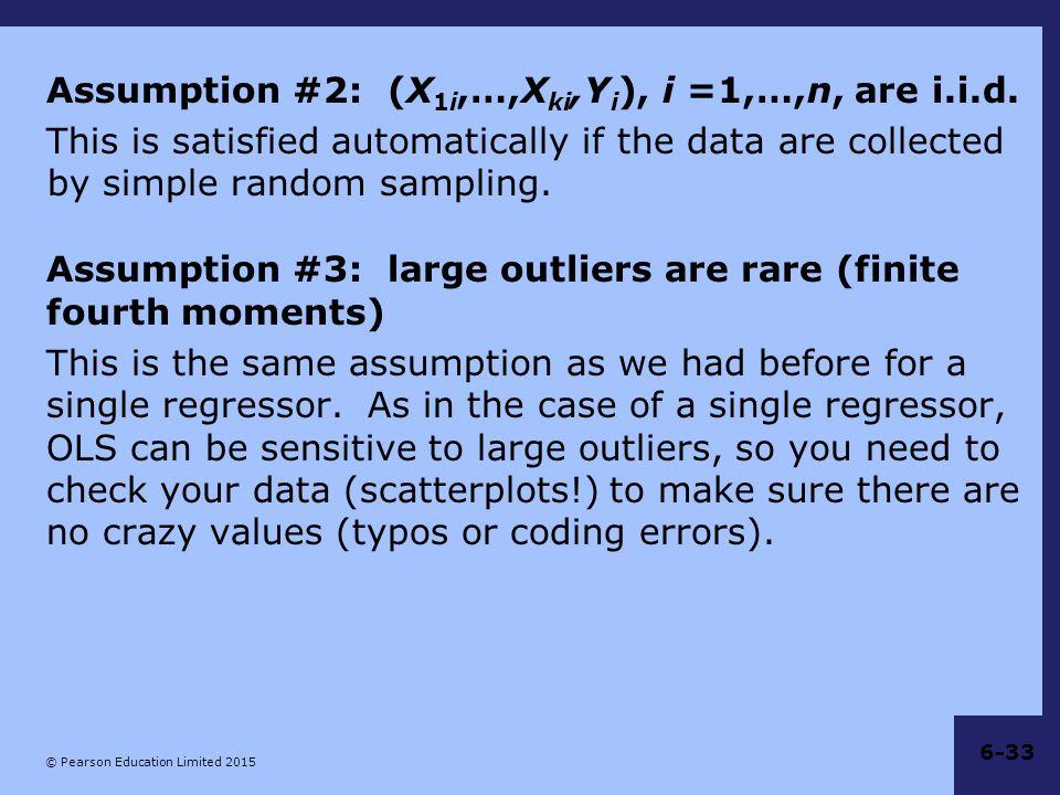 Assumption #2: (X1i,…,Xki,Yi), i =1,…,n, are i.i.d.