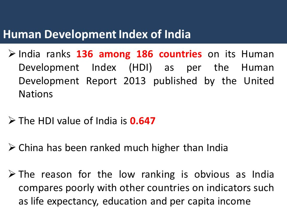 human development index of india and 2018-6-8 geography world human development  geography of india geography india  the human development index illustrates what has been achieved in the key areas of human.